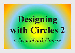 Designing with Circles 2 - Sketchbook Course