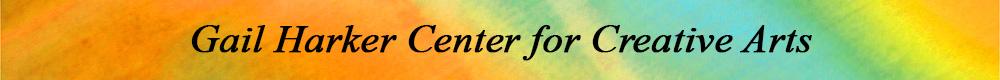 Gail Harker Center for Creative Arts